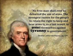 Jefferson & Tyranny & the 2nd amendment